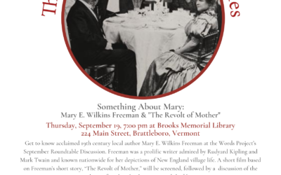 September Roundtable: Screening and Talk on Acclaimed 19th Century Local Author Mary E. Wilkins Freeman