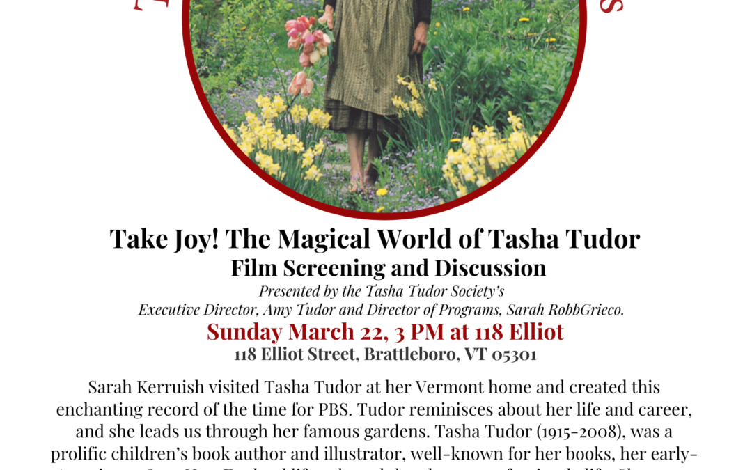 March 22 2020: Take Joy! The Magical World of Tasha Tudor
